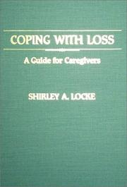 Cover of: Coping with loss | Shirley A. Locke