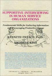 Cover of: Supportive interviewing in human service organizations | Kenneth France