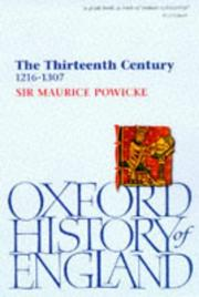 The thirteenth century, 1216-1307 by F. M. Powicke
