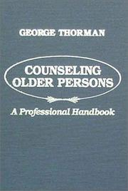 Cover of: Counseling older persons | George Thorman