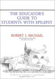 Cover of: The educator's guide to students with epilepsy