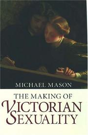 Cover of: The making of Victorian sexuality