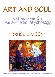 Cover of: Art and Soul | Bruce L. Moon