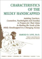 Cover of: Characteristics of the mildly handicapped | Harold D. Love