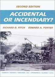 Cover of: Accidental or incendiary? | Richard D. Fitch