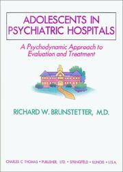 Cover of: Adolescents in psychiatric hospitals | Richard W. Brunstetter