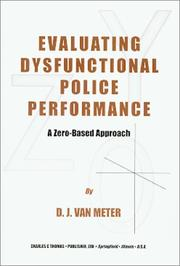 Cover of: Evaluating Dysfunctional Police Performance | D. J. Van Meter