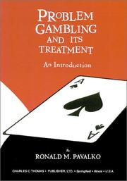 Cover of: Problem Gambling and It Treatment | Ronald M. Pavalko