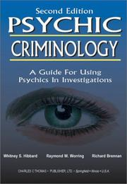 Cover of: Psychic criminology | Whitney S. Hibbard