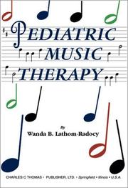 Cover of: Pediatric Music Therapy | Wanda B. Lathom-Radocy