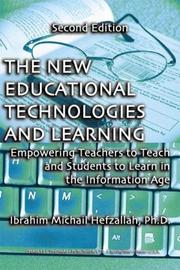 Cover of: The New Educational Technologies and Learning | Ibrahim Michail, Ph.D. Hefzallah