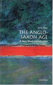 Cover of: The Anglo-Saxon age | Blair, John