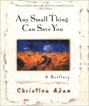 Cover of: Any small thing can save you | Christina Adam