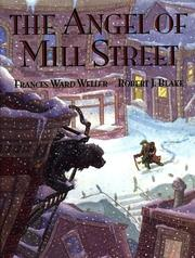 Cover of: The angel of Mill Street | Frances Ward Weller