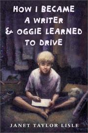 Cover of: How I Became A Writer & Oggie Learned to Drive
