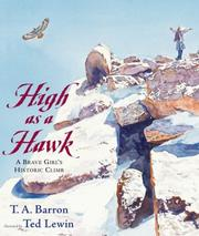 Cover of: High as a hawk: a brave girl's historic climb
