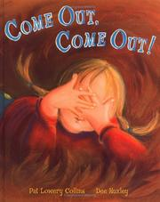 Cover of: Come out, come out!