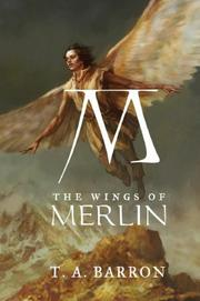 Cover of: The Wings of Merlin (The Lost Years of Merlin)