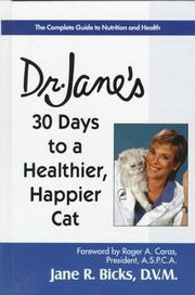 Cover of: 30 days to a healthier, happier cat