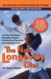 Cover of: The New Longevity Diet | Henry Mallek