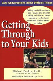 Cover of: Getting Through to Your Kids | Michael Popkin