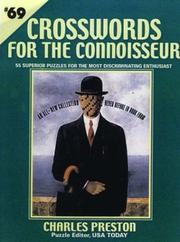 Cover of: Crosswords for the Connoisseur #69 (Crosswords for the Connoisseur) | Charles Preston