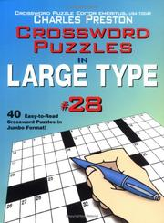 Cover of: Crossword Puzzles in Large Type #28 (Crossword Puzzles in Large Type) | Charles Preston