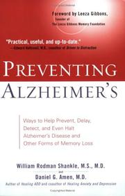 Cover of: Preventing Alzheimer's: Ways to Help Prevent, Delay, Detect, and Even Halt Alzheimer's Disease and OtherForms of Memory Loss