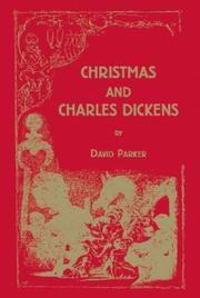 Christmas and Charles Dickens by David Parker