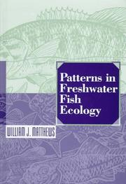 Cover of: Patterns in freshwater fish ecology | William J. Matthews