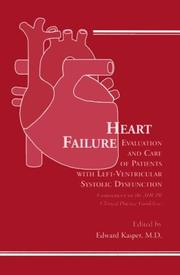 Cover of: Heart Failure: Evaluation and Care of Patients with Left-Ventricular Systolic Dysfunction