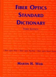 Cover of: Fiber optics standard dictionary