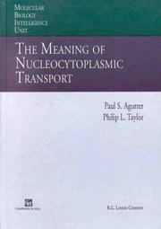 Cover of: The meaning of nucleocytoplasmic transport