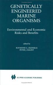 Cover of: Genetically Engineered Marine Organisms | Raymond A. Zilinskas