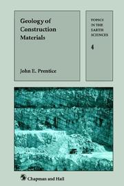 Cover of: Geology of Construction Materials (World Crop Series) | J.E. Prentice