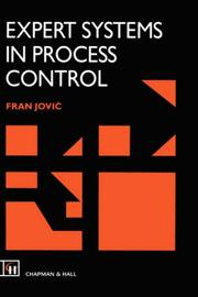 Cover of: Expert Systems in Process Control | F.L. Jovic