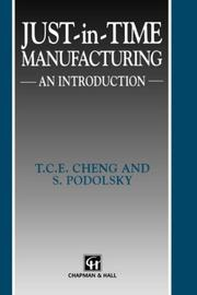 Cover of: Just-in-time manufacturing | T. C. E. Cheng