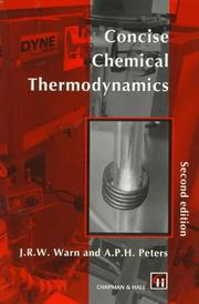 Cover of: Concise Chemical Thermodynamics | J. R. W. Warn