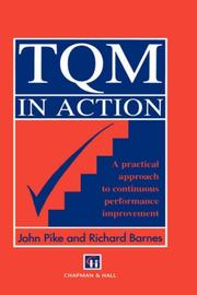 Cover of: TQM in Action:A Practical Approach to Continuous Performance Improvement