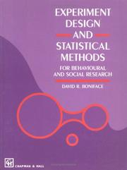 Cover of: Experiment Design and Statistical Methods For Behavioural and Social Research | David R. Boniface
