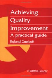 Cover of: Achieving Quality Improvement | R. Caulcutt