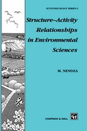 Structure-activity relationships in environmental sciences by Monika Nendza