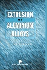 Cover of: Extrusion of aluminium alloys