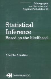 Cover of: Statistical Inference Based on the likelihood (Monographs on Statistics and Applied Probability) | Adelchi Azzalini