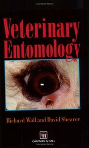 Veterinary entomology by Wall, Richard Ph. D.