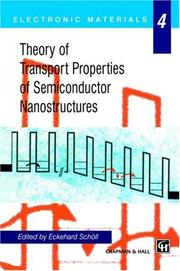 Cover of: Theory of Transport Properties of Semiconductor Nanostructures