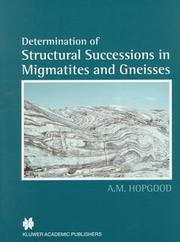 Cover of: Determination of Structural Successions in Migmatites and Gneisses