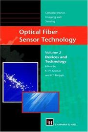 Optical Fiber Sensor Technology - Volume 2 Devices and Technology (Optoelectronics, Imaging and Sensing) by