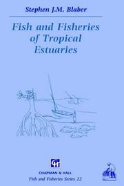 Fish and Fisheries in Tropical Estuaries (Fish & Fisheries Series)