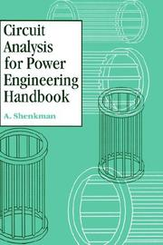 Cover of: Circuit analysis for power engineering handbook
